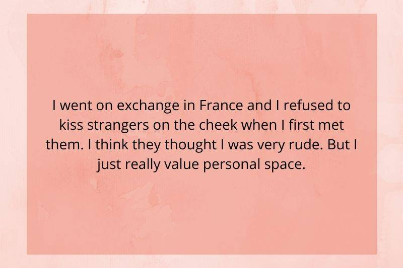 Someone refused to kiss strangers on the cheek in France