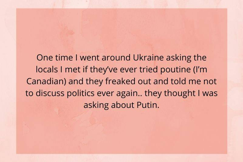 a Canadian asking about poutine seemed to be asking for Putin