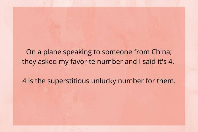 someone told a Chinese person their fav number is four when it is an unlucky number